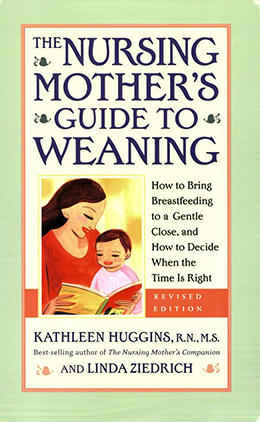 d9f92eac056e5 The Nursing Mother s Guide to Weaning